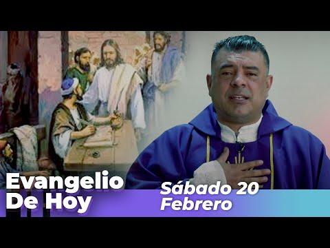 Evangelio De Hoy, Sabado 20 De Febrero De 2021 - Cosmovision