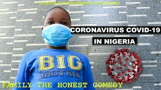 Download Marvelous Comedy - CORONAVIRUS COVID-19 IN NIGERIA (Stay Home, Stay Safe) (Family The Honest Comedy)