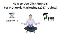 How to use ClickFunnels for Network Marketing / MLM Downline Recruitment New 2017 Tutorial & Review