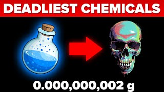Deadliest Chemicals In The World