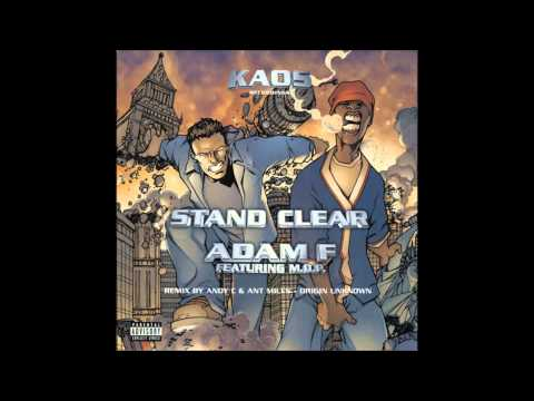 Adam F featuring M.O.P. - Stand Clear (HQ)