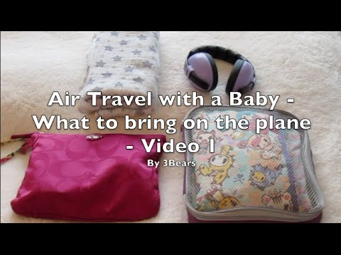 Air-Travel with a Baby - Essentials on the plane