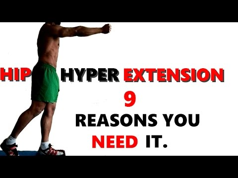 HIP HYPER EXTENSION: 9 Reasons you need it!