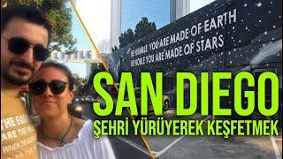 YÜRÜYEREK TÜM ŞEHRİ DOLAŞTIK! | SAN DIEGO - 2. Bölüm | Gezi Günlükleri 6