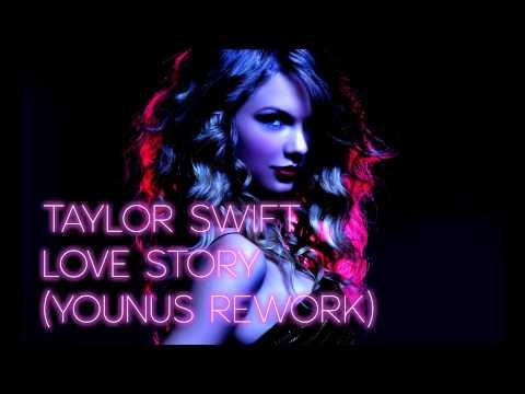 Taylor Swift - Love Story (Younus Rework)