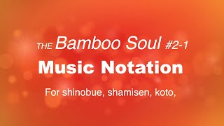 The bamboo Soul #2-1 Music Notation (Re-edited)