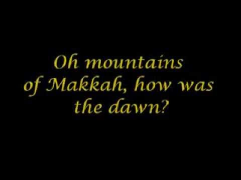Mountains Of Makkah (With Lyrics) - By Zain Bhikha