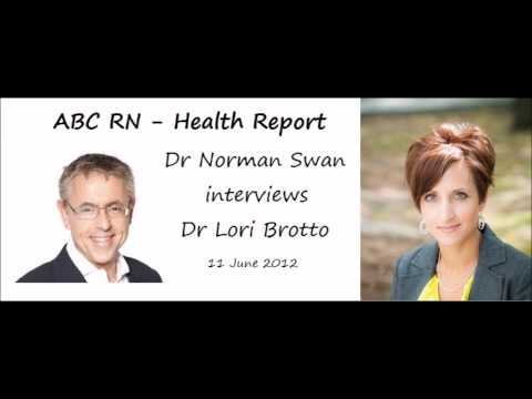 "ABC RN - ""Health report"" with Dr Lori Brotto - 11 June 2012"