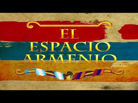 PROGRAMA ESPACIO ARMENIO RADIO DEL 12 DE AGOSTO 2017 PRIMERA HORA