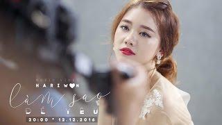 Hari Won - Làm Sao Để Yêu (Trailer)