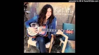 Kurt Vile - Kidding Around