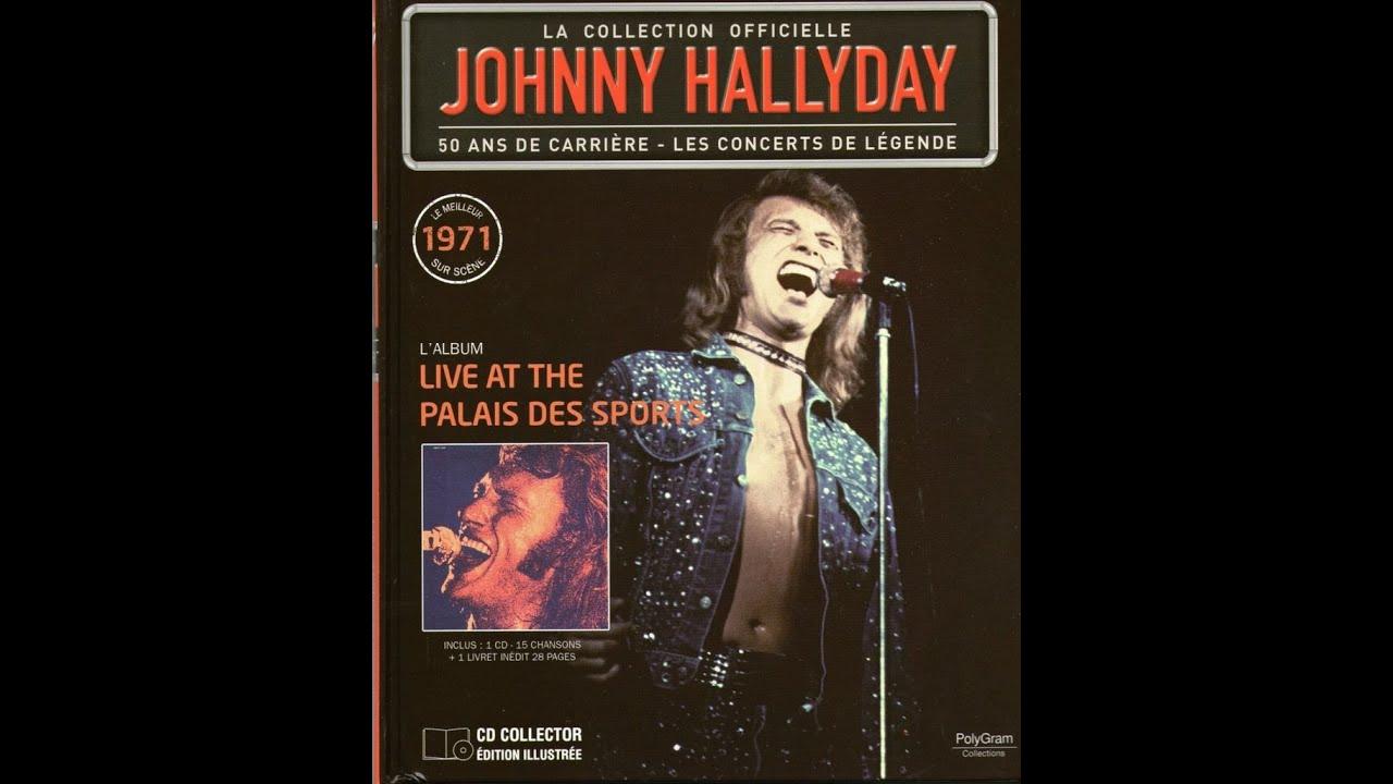 Johnny Hallyday -  Fille de la nuit & La fille aux cheveux clairs -  Live P.d. S  71            B.B.