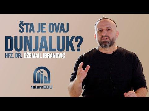 HFZ. DR. DŽEMAIL IBRANOVIĆ: ŠTA JE OVAJ DUNJALUK? @islamEDU