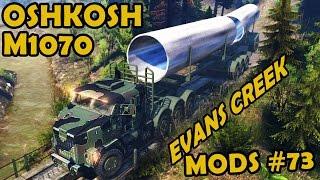 Oshkosh M1070 HET at Evans Creek - Mod Review #73 (Spin Tires)
