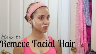 How I Remove My Facial Hair {Painless, Quick, and Easy}