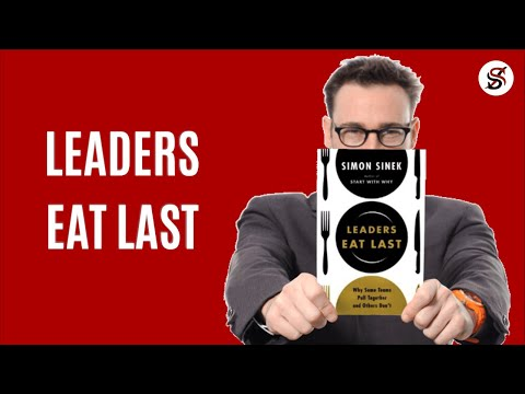 Leaders Eat Last |5 Most Important Lessons From| Simon Sinek (Audiobook)