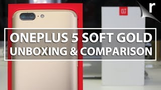 OnePlus 5 Soft Gold Unboxing and Comparison