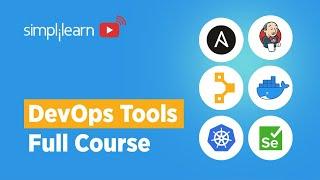 DevOps Tools Full Course   DevOps Tools Explained   DevOps Tools Tutorial For Beginners  Simplilearn