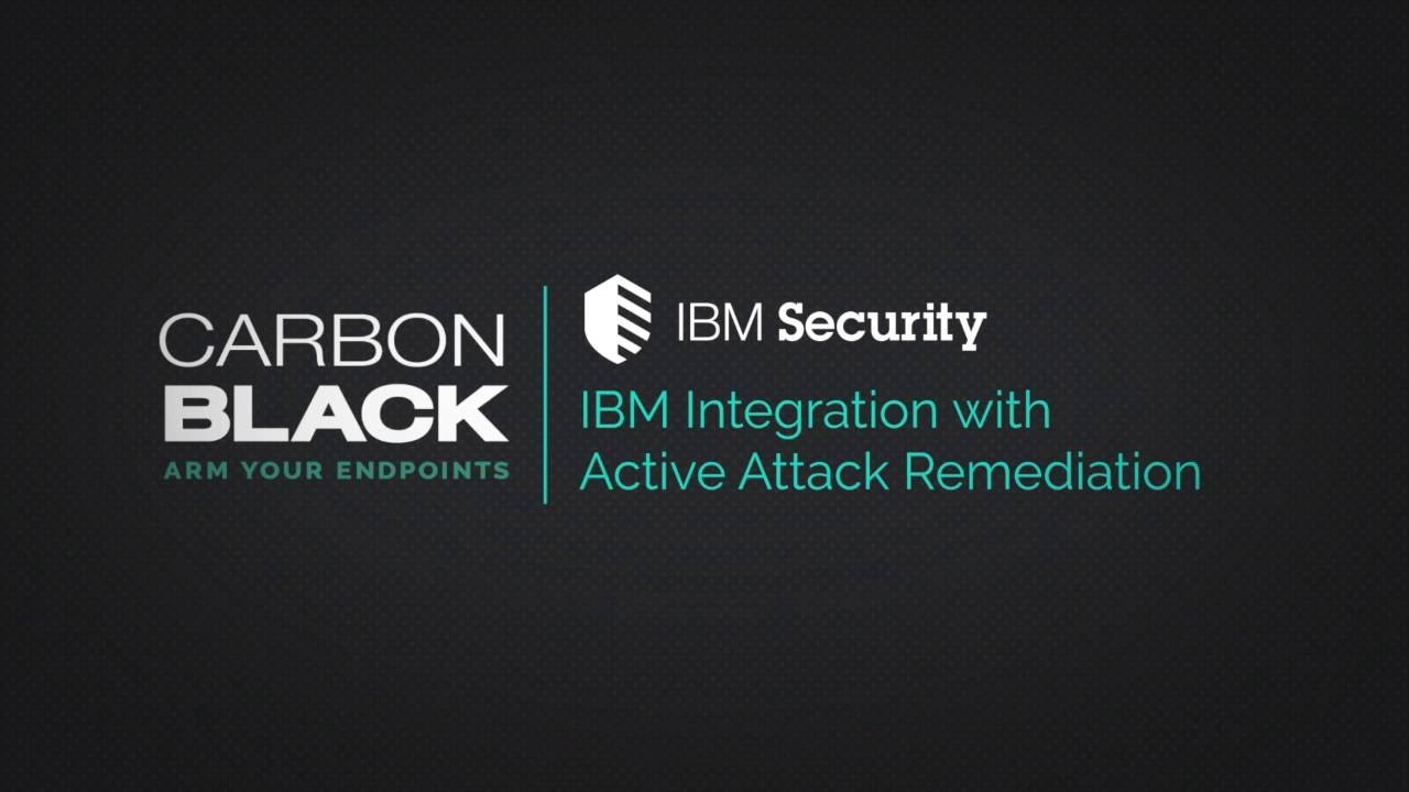 Carbon Black and IBM BigFix Integration with Active Attack Remediation -  Archive