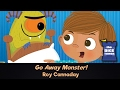 Go Away Monster! Review - with Roy Cannaday