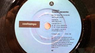 Criminal Element Orchestra - Put The Needle On The Record - 1987