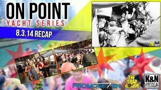 On Point Yacht Series - AUDIO VELOCITY - K&N Media - 8.3.14