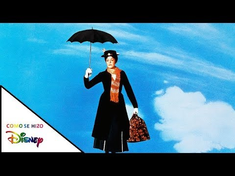 Como Se Hizo Mary Poppins / The Making Of Mary Poppins