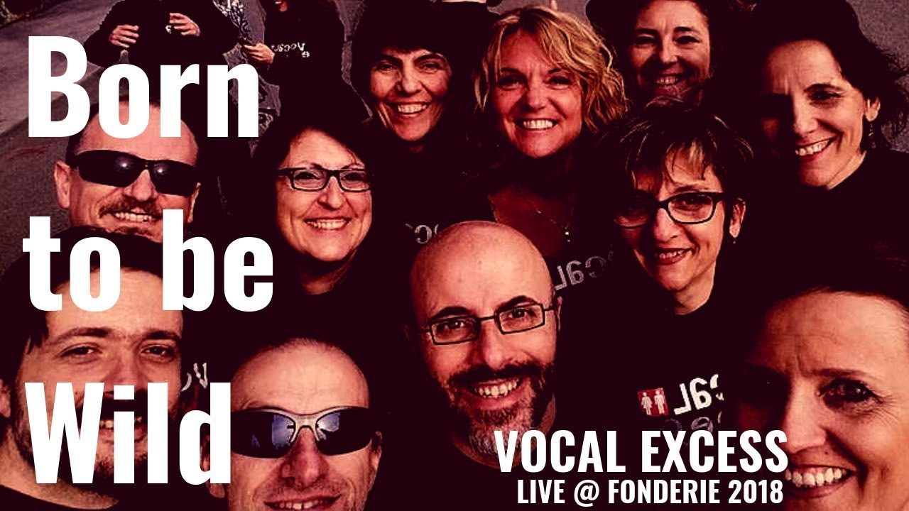 Born to be wild - Vocal eXcess Rock Choir