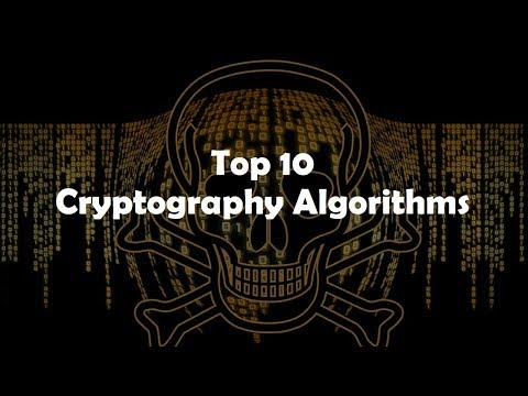 Top 10 Cryptography Algorithms In 2018