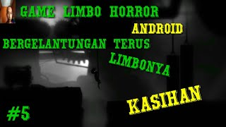 Game Limbo Android - Walkthrough horror GamePlay #5