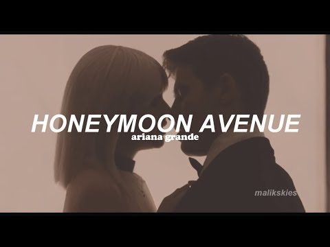 Ariana Grande - Honeymoon Avenue (Traducida al español)
