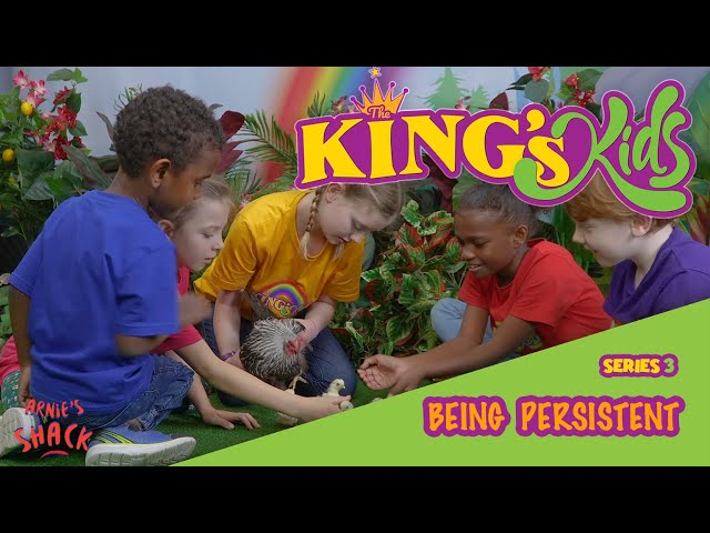 Being Persistent – The King's Kids S03E02