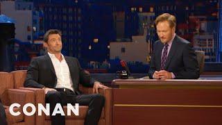 Hugh Jackman Impersonates Conan - CONAN on TBS