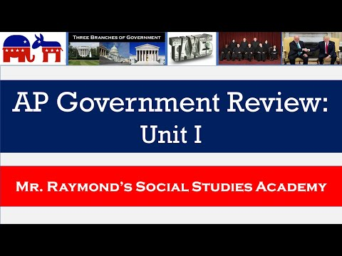 AP Government Unit I Review For Redesigned Exam: Foundations Of Democracy