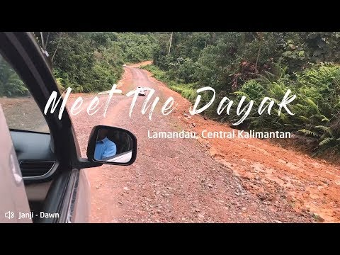 Meet The Dayak in Central Kalimantan