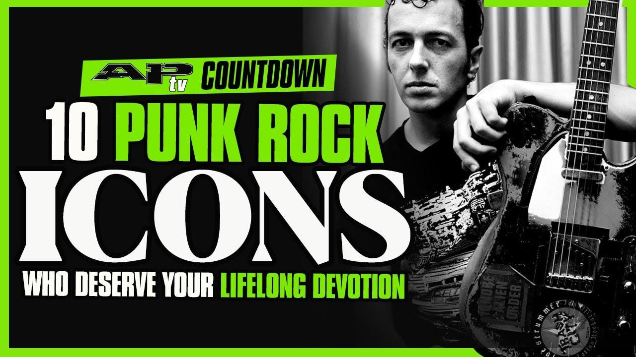 10 Punk Rock Icons Who Deserve Your Lifelong Devotion