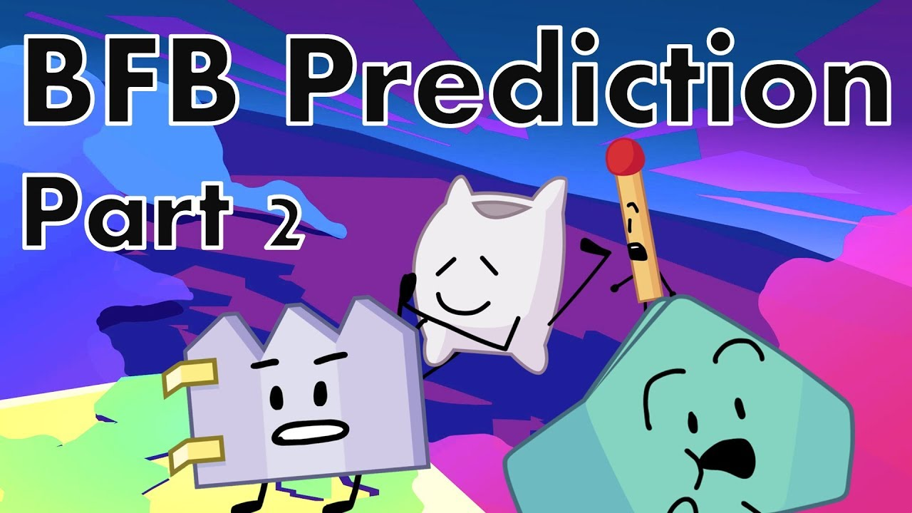 BFB Prediction Part 2