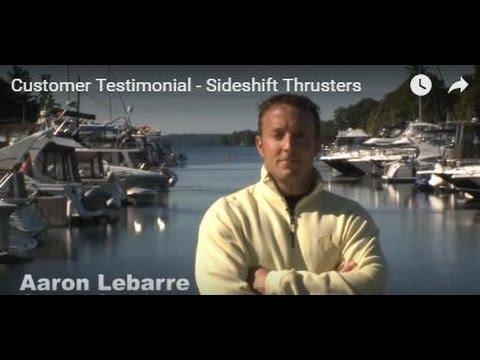 Customer Testimonial - Sideshift Thrusters