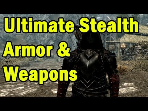Ultimate Stealth Armor & Weapons in Skyrim