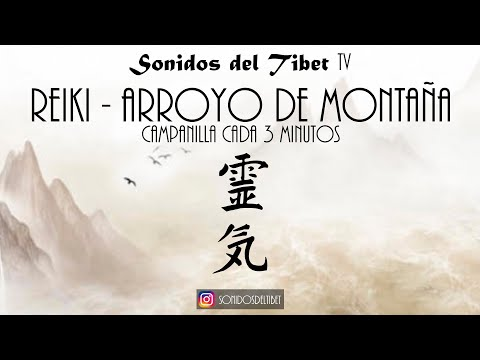 Reiki Music - Mountain Stream - With Bell Timer Every 3 Minutes