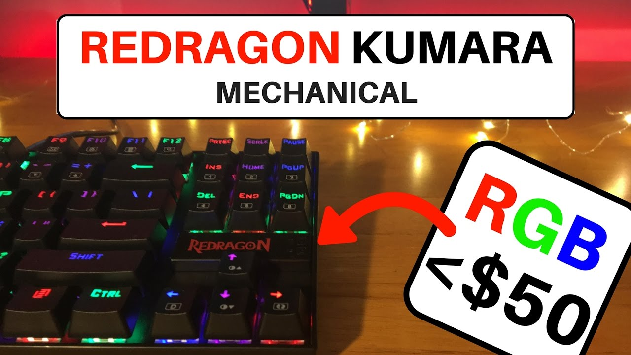 Best Rgb Mechanical Keyboard Under 50 In 2017 Redragon Kumara
