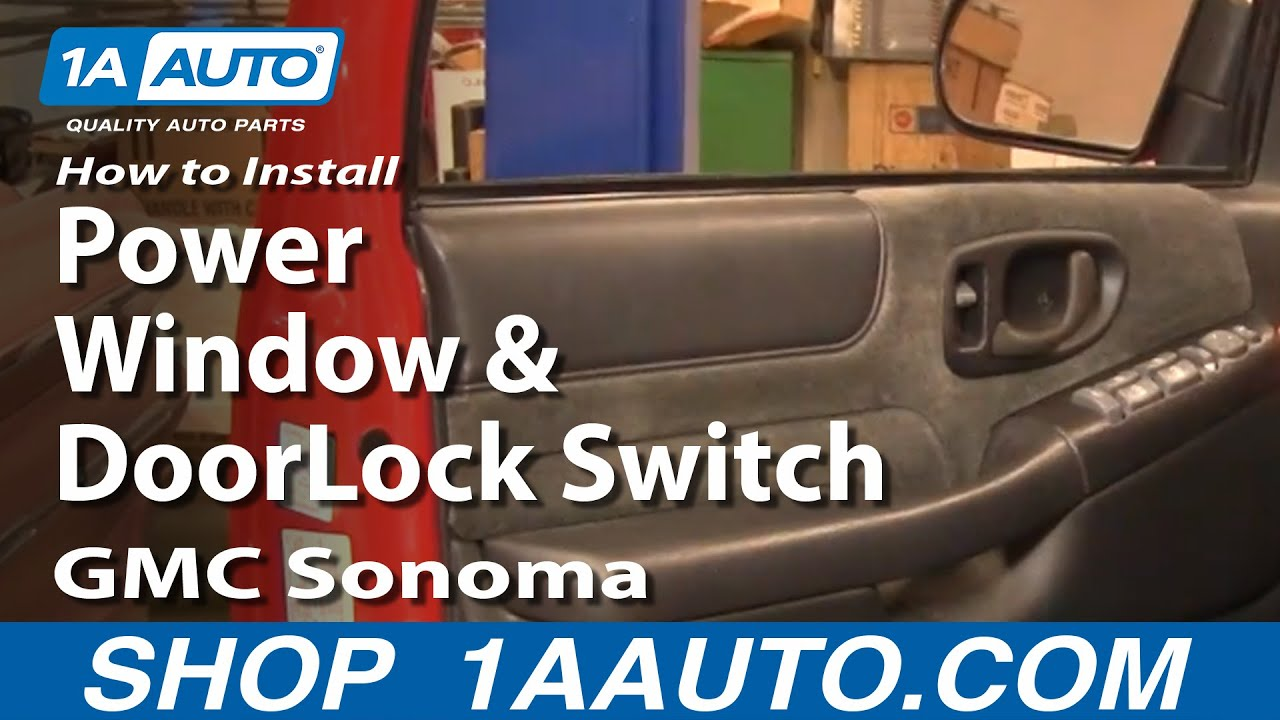 how to install replace power window and door lock switch gmc how to install replace power window and door lock switch gmc sonoma 01 04 1aauto com