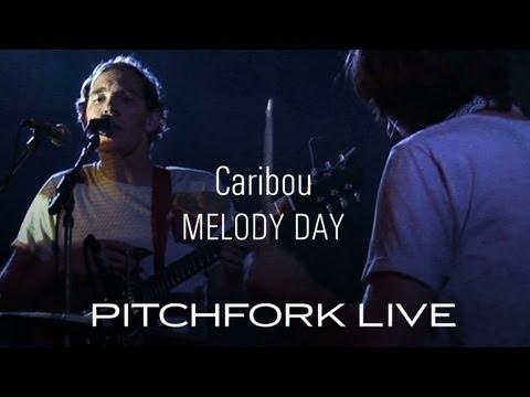 Caribou - Melody Day - Pitchfork Live