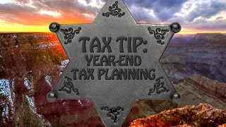 Tax Tip: Year-End Tax Planning