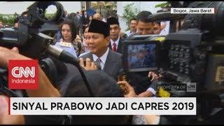 Sinyal Prabowo Jadi Capres 2019