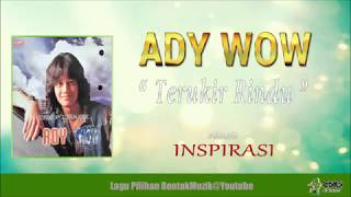 Download lagu Ady Terukir Rindu MP3