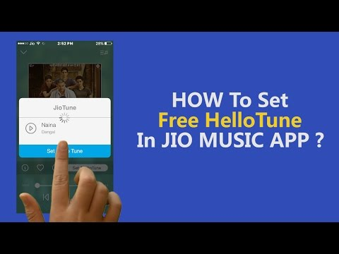 How to Set FREE HELLO TUNE in JIO Music App!