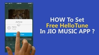 You can now set hello tune for your mobile number completely free through jio music app. here is a video that lets know how to exactly do this in si...