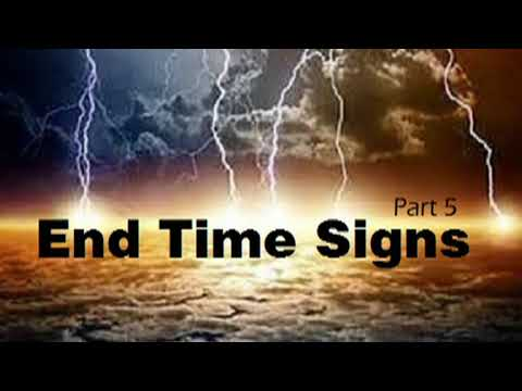 """end-time-signs,-part-5-""""the-signs-of-the-times""""-signs-#9-&-#10,-matthew-24:14-16"""