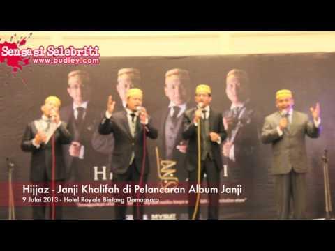 Hijjaz Janji Khalifah di Pelancaran Album Janji